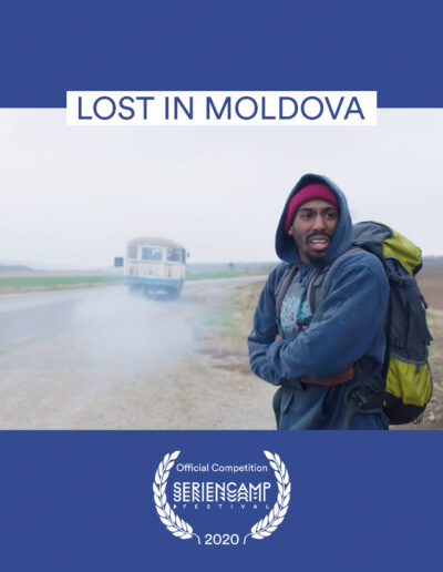Seriencamp Festival Official Competition Short Form2020 Lost in Moldova